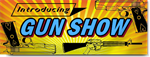 Introducing The Gun Show Banner