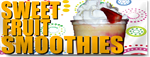 Sweet Fruit Smoothies Banner