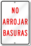 No Arrojar Basuras Sign