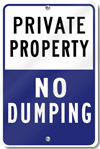 Private Party No Dumping Sign