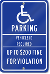 Handicapped Fine Parking Vehicle ID Sign