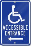 Handicapped Accessible Entrance Left Arrow Sign