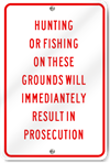 Hunting Or Fishing Prosecution Sign