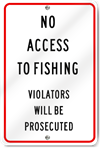 No Access to Fishing Sign