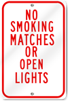 No Smoking, Matches, Or Open Lights Sign