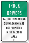 Truck Drivers Loading Or Unloading Sign