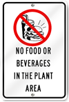 No Food Or Beverages In The Plant Area Sign