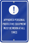 Approved Personal Equipment Sign