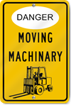 Danger Moving Machinary Sign
