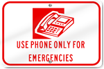 Horizontal Use Phone Only For Emergencies Point