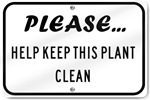 Horizontal Please Help Keep This Plant Clean Sign
