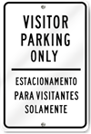 Visitor Parking Only (Spanish Translation) Sign
