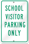 School Visitor Parking Only Sign