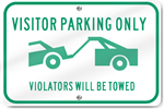 Horizontal Visitor Parking Violators Will Be Towed (Graphic) Sign