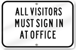Horizontal Visitors Must Sign In Office Sign