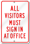 All Visitors Must Sign In At Office Sign