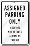 Assigned Parking Only Violators Will Be Towed Sign