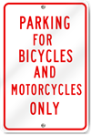 Bicycles And Motorcycles Only Sign