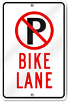 No Parking in the Bike Lane Sign