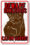 Beware Dangerous Cat On Guard Custom Sign