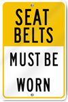 Seat Belts Must Be Worn Reflective Sign