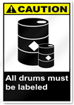 All Drums Must Be Labeled Caution Signs