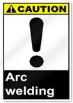 Arc Welding Caution Signs
