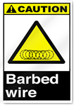 Barbed Wire Caution Signs