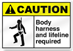 Body Harness And Lifeline Required Caution Signs