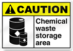 Chemical Waste Storage Area Caution Signs
