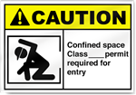 Confined Space Class ___ Permit Required Caution Signs