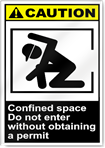 Confined Space Do Not Enter Without Obtaining A Permit Caution Signs