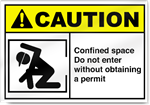 Confined Space Do Not Enter Without Obtaining a Permite Caution Signs