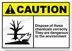 Dispose Of These Chemicals Correctly Caution Signs