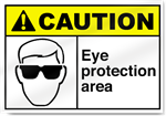 Eye Protection Area Caution Signs