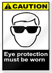 Eye Protection Must Be Worn Caution Signs