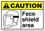 Face Shield Area Caution Signs