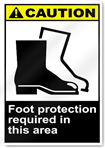 Foot Protection Required In This Area Caution Signs