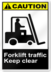 Forklift Traffic Keep Clear Caution Signs
