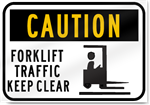 Caution Forklift Traffic Keep Clear