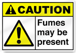 Fumes May Be Present Caution Signs