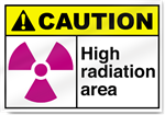High Radiation Area Caution Signs