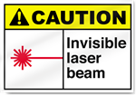 Invisible Laser Beam Caution Signs