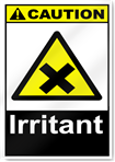 Irritant Caution Signs
