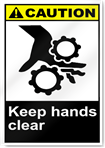 Keep Hands Clear Caution Signs