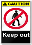 Keep Out Caution Signs