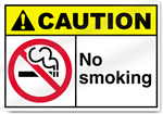 No Smoking Caution Signs