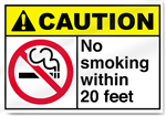 No Smoking Within 20 Feet Caution Signs