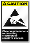 Observe Precautions For Handling Electrostatic Sensitive Devices Caution Signs