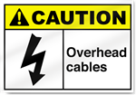 Overhead Cables2 Caution Signs